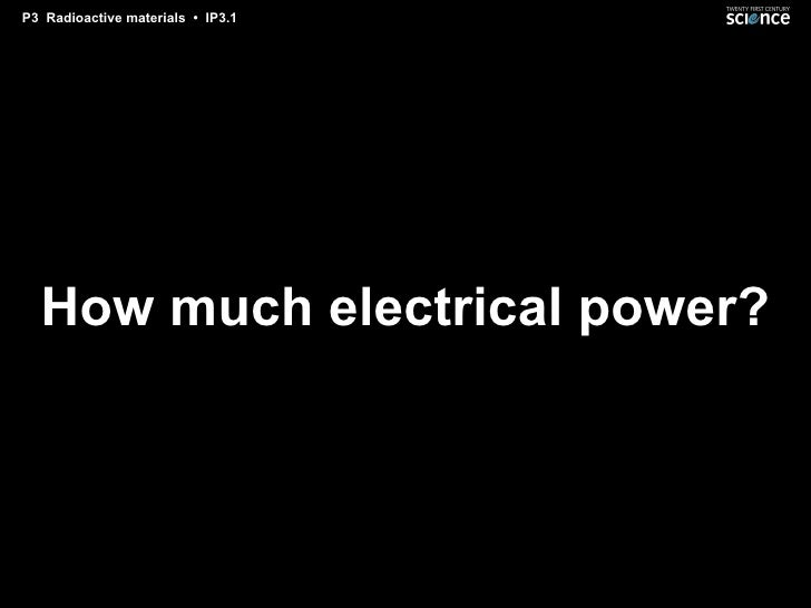 How much electrical power?