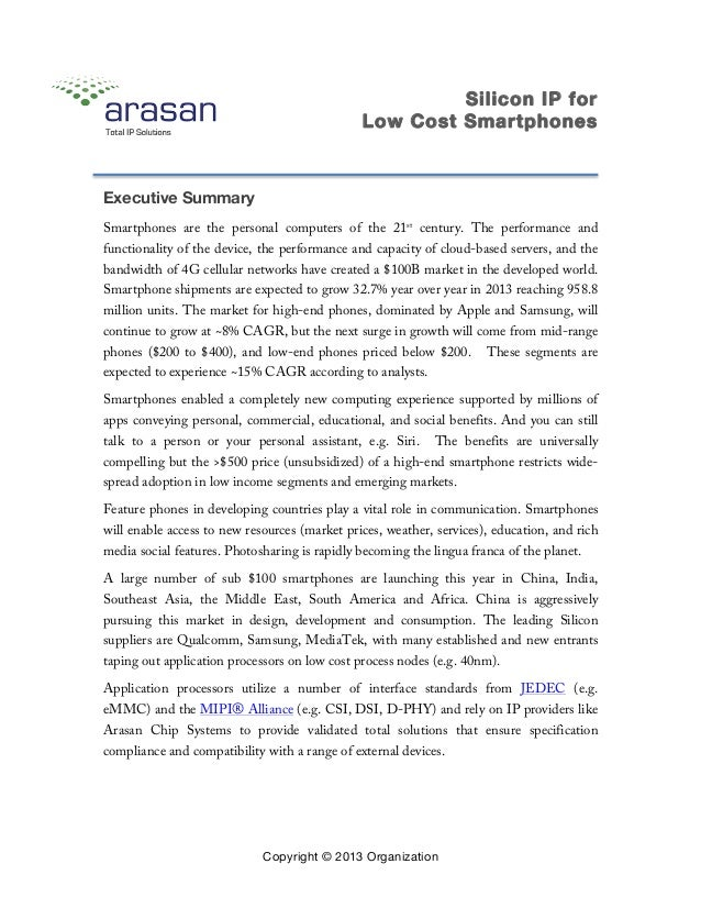 Silicon IP for Low Cost Smartphones Copyright © 2013 Organization Executive Summary Smartphones are the personal computers...