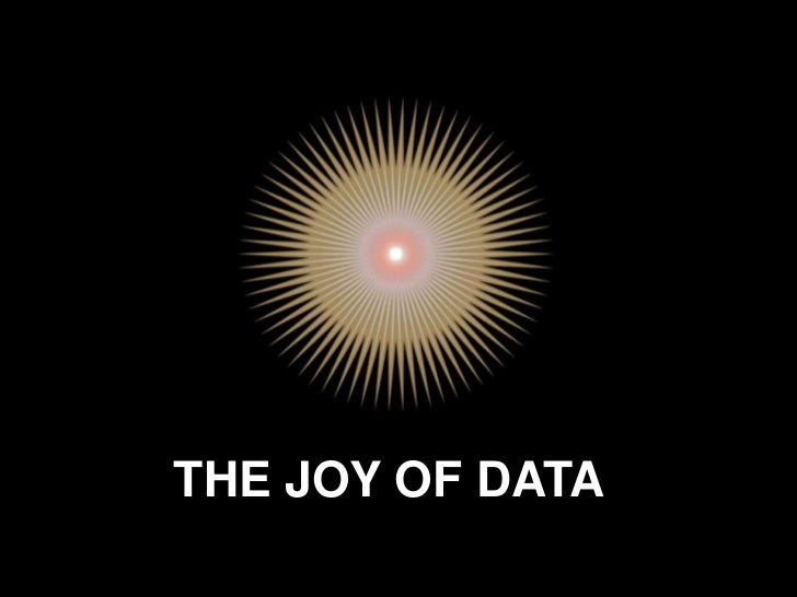 THE JOY OF DATA<br />