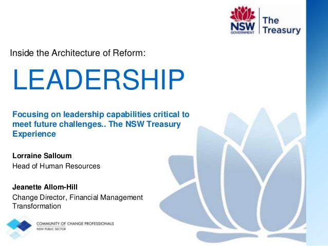Inside the Architecture of Reform:  LEADERSHIP Focusing on leadership capabilities critical to meet future challenges.. Th...