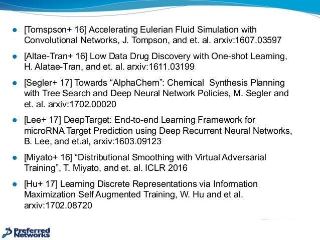 l [Tomspson+ 16] Accelerating Eulerian Fluid Simulation with  Convolutional Networks, J. Tompson, and et. al...