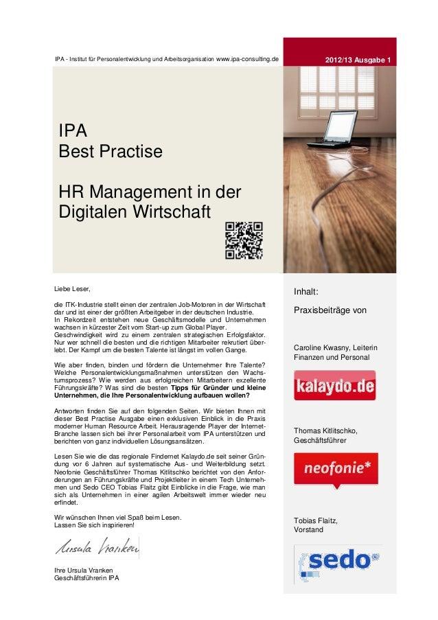 IPA - Institut für Personalentwicklung und Arbeitsorganisation www.ipa-consulting.de             2012/13 Ausgabe 1 IPA Bes...