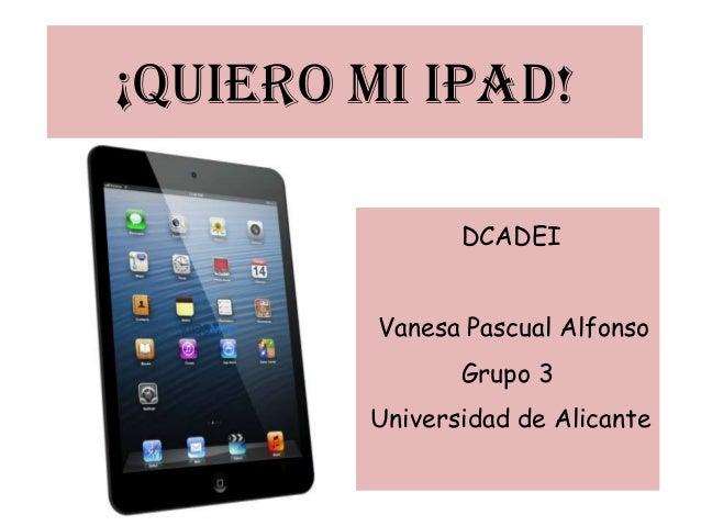 Ipad - Vanesa pascual ...