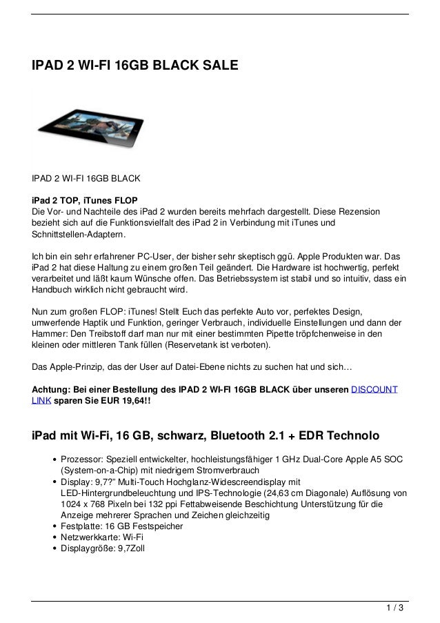 IPAD 2 WI-FI 16GB BLACK SALEIPAD 2 WI-FI 16GB BLACKiPad 2 TOP, iTunes FLOPDie Vor- und Nachteile des iPad 2 wurden bereits...