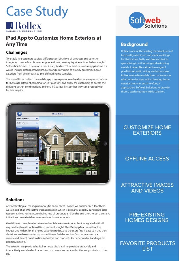 CUSTOMIZE HOME EXTERIORS OFFLINE ACCESS ATTRACTIVE IMAGES AND VIDEOS PRE-EXISTING HOMES DESIGNS FAVORITE PRODUCTS LIST Bac...