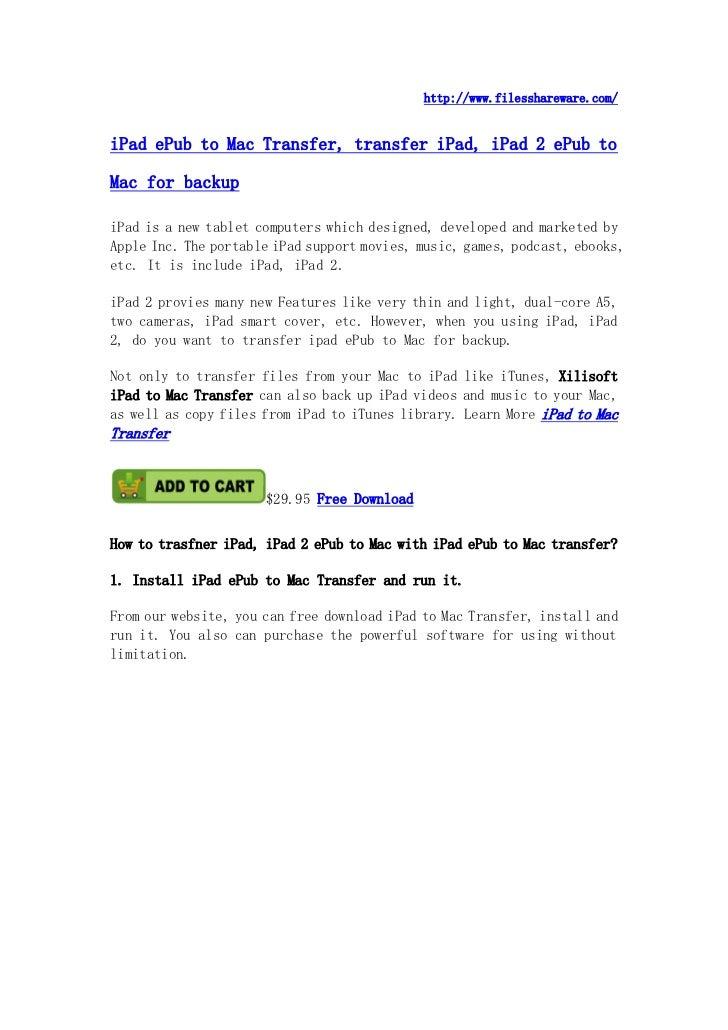 http://www.filesshareware.com/iPad ePub to Mac Transfer, transfer iPad, iPad 2 ePub toMac for backupiPad is a new tablet c...