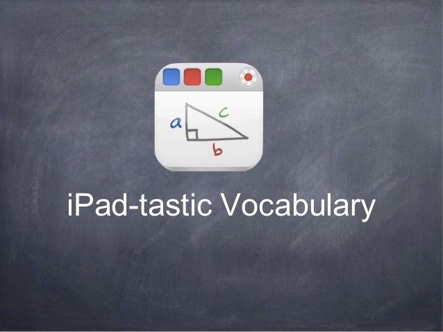 iPad-tastic Vocabulary