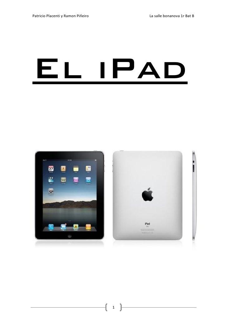 Patricio Placenti y Ramon Piñeiro       La salle bonanova 1r Bat B     El iPad                                         1