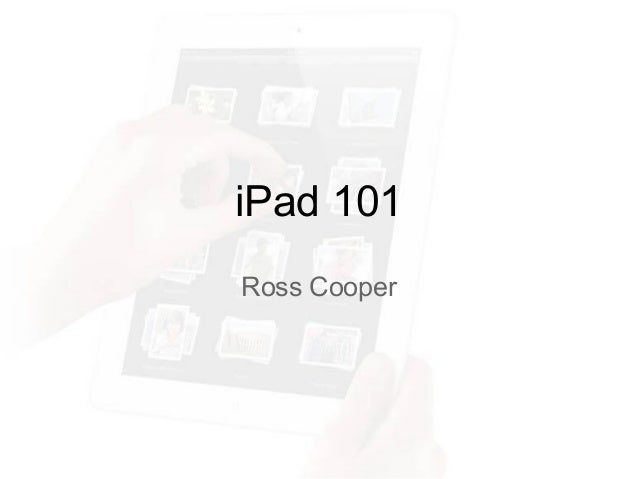 Ross Cooper iPad 101