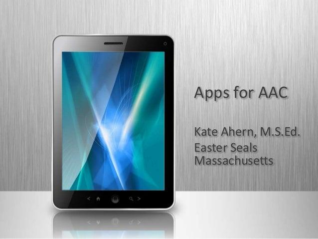 Apps for AACKate Ahern, M.S.Ed.Easter SealsMassachusetts