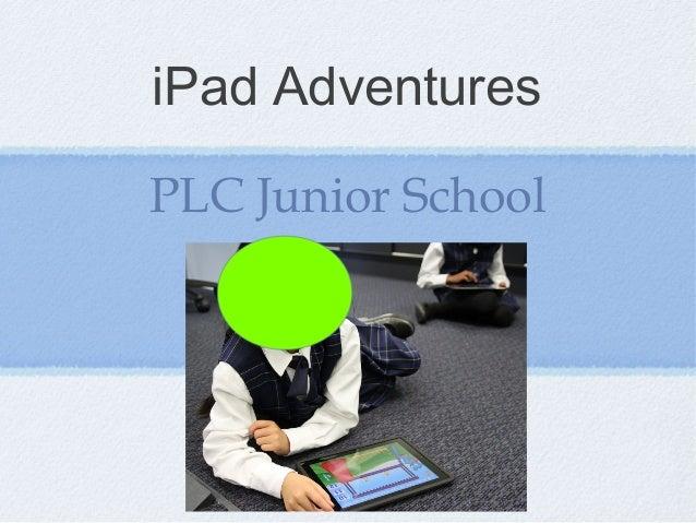 iPad AdventuresPLC Junior School
