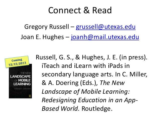 Connect & ReadGregory Russell – grussell@utexas.eduJoan E. Hughes – joanh@mail.utexas.eduRussell, G. S., & Hughes, J. E. (...