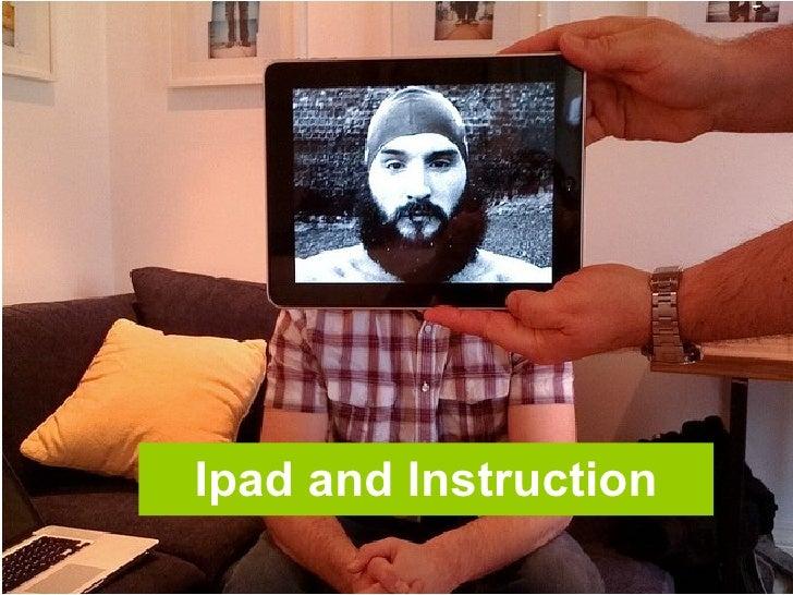 Ipad and Instruction