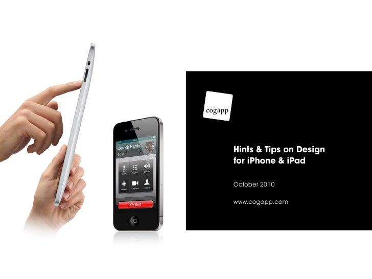 Hints & Tips on Design for iPhone & iPad  October 2010  www.cogapp.com