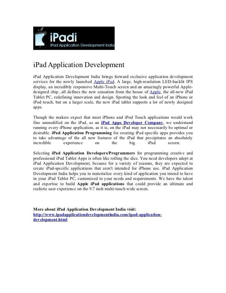 iPad Application DevelopmentiPad Application Development India brings forward exclusive application developmentservices fo...