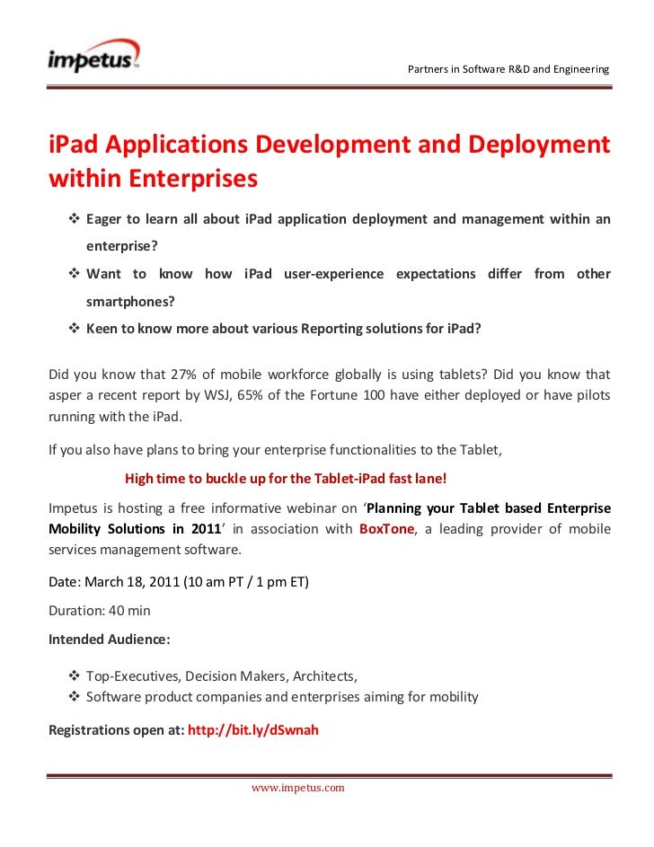 <br /><br />iPad Applications Development and Deployment within Enterprises <br /><ul><li>Eager to learn al...
