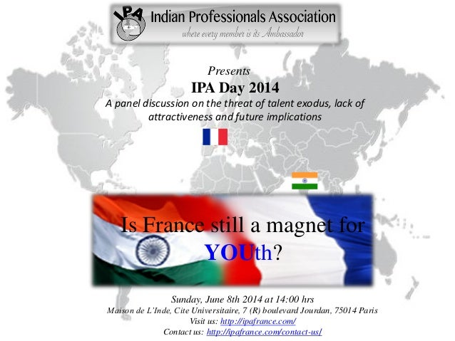 Presents IPA Day 2014 A panel discussion on the threat of talent exodus, lack of attractiveness and future implications Is...