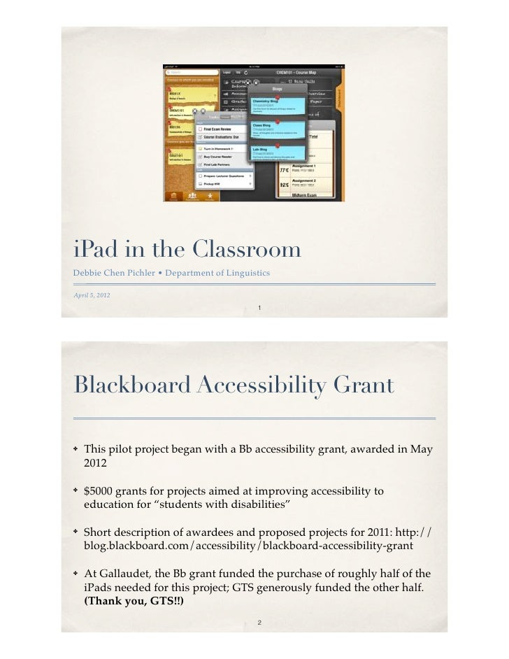 iPad in the ClassroomDebbie Chen Pichler • Department of LinguisticsApril 5, 2012                                         ...