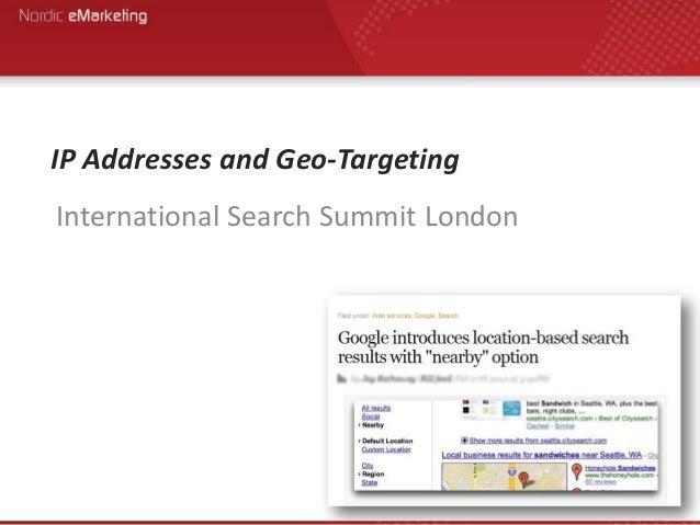 IP Addresses and Geo-Targeting International Search Summit London