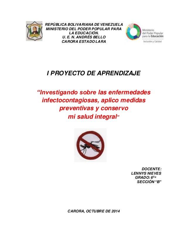 """I PROYECTO DE APRENDIZAJE """"Investigando sobre las enfermedades infectocontagiosas, aplico medidas preventivas y conservo m..."""