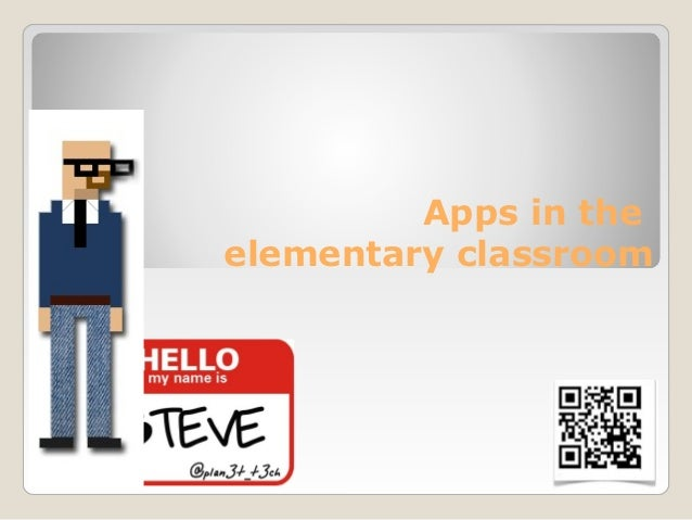 Apps in theelementary classroom