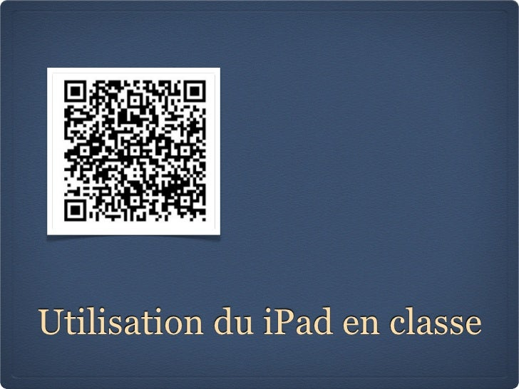Utilisation du iPad en classe