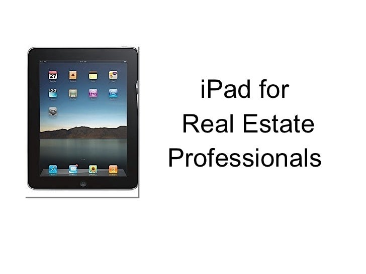 iPad for  Real Estate Professionals