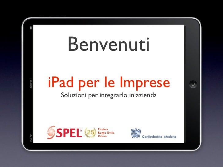 BenvenutiiPad per le Imprese  Soluzioni per integrarlo in azienda               Modena         Srl               Reggio Em...