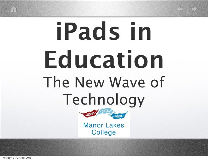 iPads in                             Education                             The New Wave of                               T...