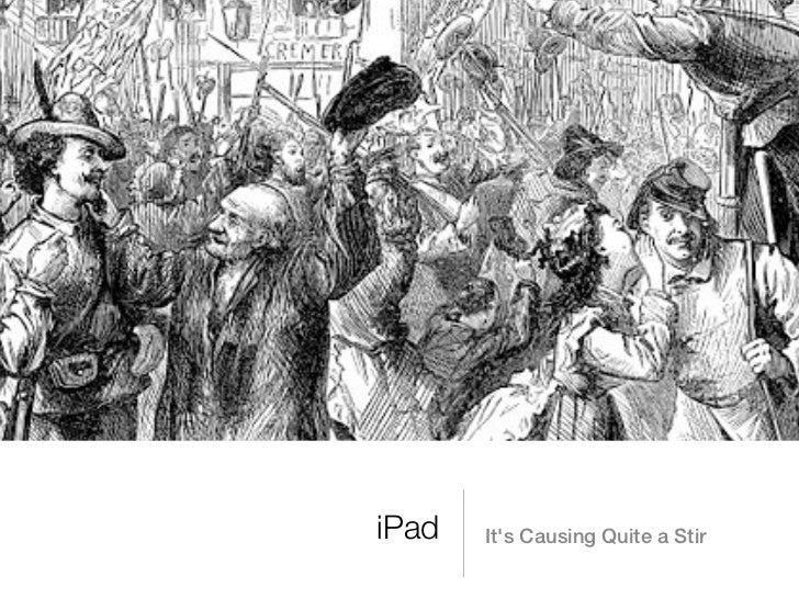 iPad   Its Causing Quite a Stir