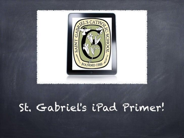 St. Gabriels iPad Primer!