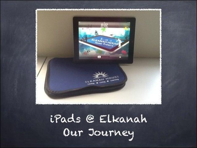 iPads @ Elkanah Our Journey