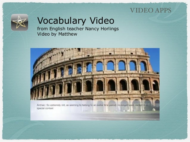 Vocabulary Video from English teacher Nancy Horlings Video by Matthew VIDEO APPS