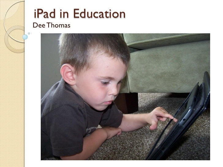 iPad in EducationDee Thomas