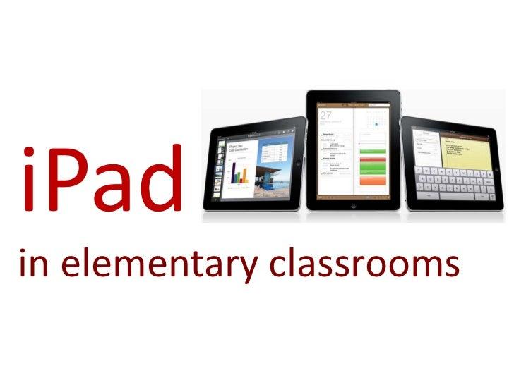 iPadin elementary classrooms