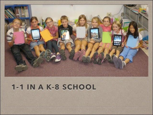 1-1 IN A K-8 SCHOOL