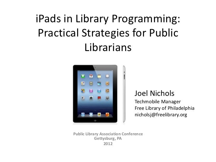 iPads in Library Programming: Practical Strategies for Public           Librarians                                        ...