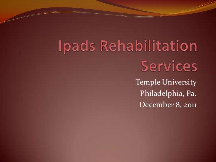 Temple University Philadelphia, Pa. December 8, 2011