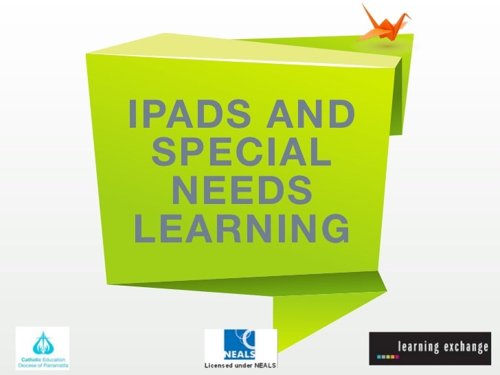 IPADS AND SPECIAL  NEEDSLEARNING