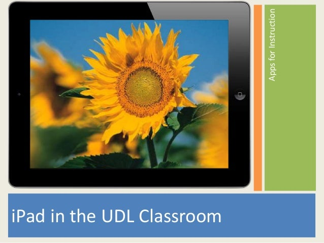 Apps for InstructioniPad in the UDL Classroom