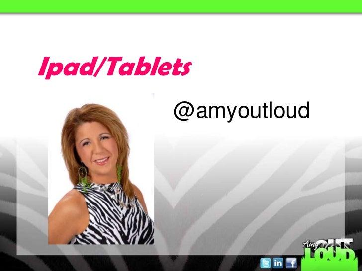 Ipad/Tablets          @amyoutloud