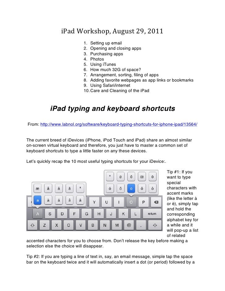 iPad Workshop, August 29, 2011                               1. Setting up email                              2....