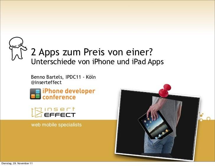 2 Apps zum Preis von einer?                       Unterschiede von iPhone und iPad Apps                       Benno Bartel...