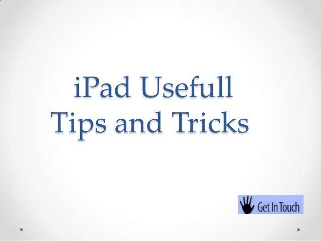 iPad UsefullTips and Tricks