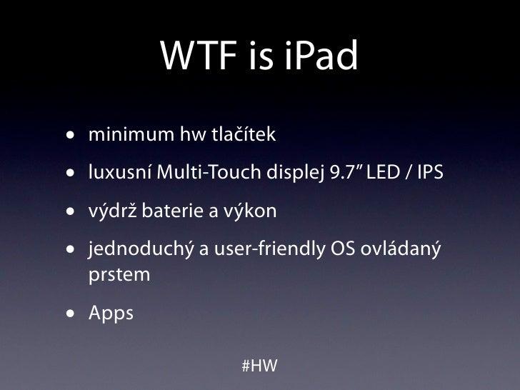 WTF is iPad #UXcamp Slide 2