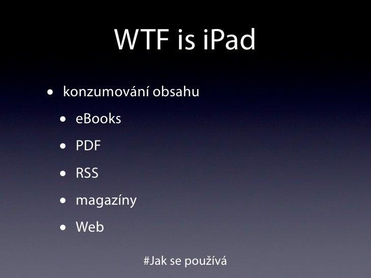 WTF is iPad #UXcamp Slide 3