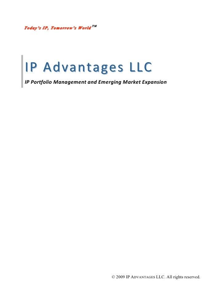 T o d a y ''s I P ,, T o m o r r o w ''s W o r lld TM Today s IP Tomorrow s Wor d     IPAdvantages LLC  IPPortfolioMa...