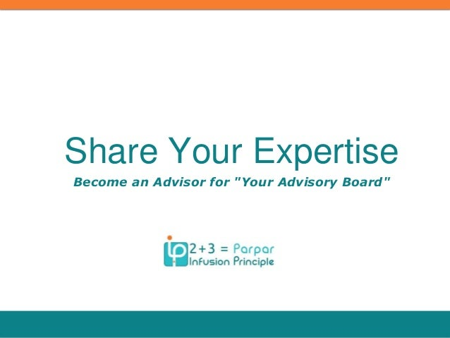 "Become an Advisor for ""Your Advisory Board"" Share Your Expertise"