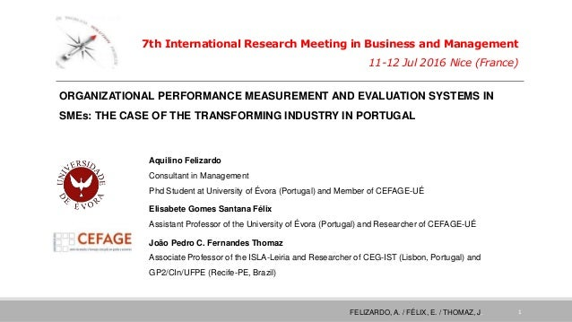 7th International Research Meeting in Business and Management 11-12 Jul 2016 Nice (France) Aquilino Felizardo Consultant i...
