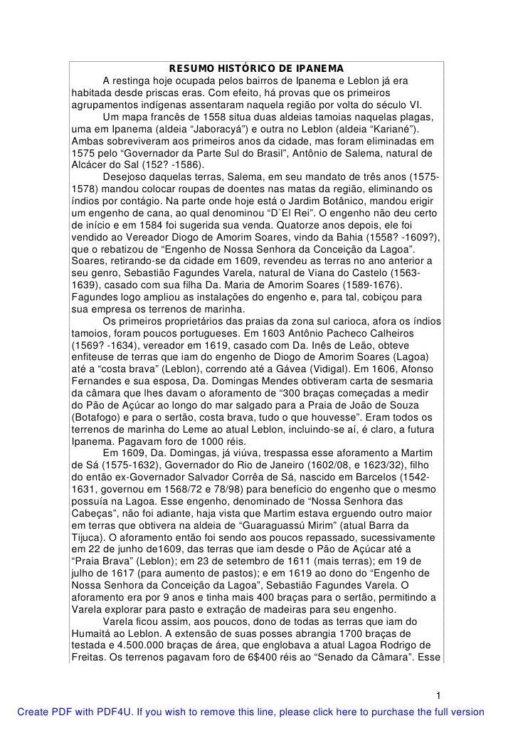 RESUMO HISTÓRICO DE IPANEMA                  A restinga hoje ocupada pelos bairros de Ipanema e Leblon já era           ha...